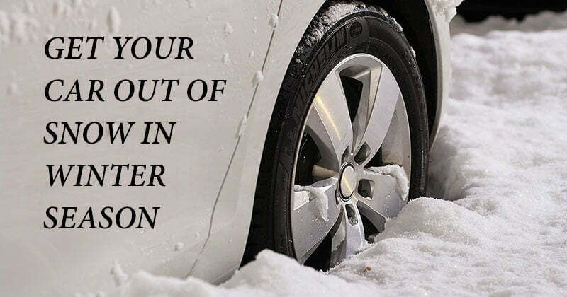 How to get car out of snow in winter season